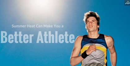 Summer Heat Training Can Make You a Better Athlete