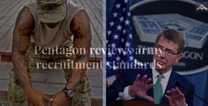 Pentagon reviews army recruitment standards